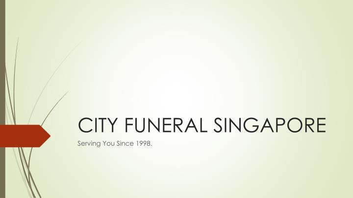 city funeral singapore n.