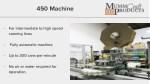450 machine