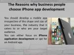 the reasons why business people choose iphone app development 3