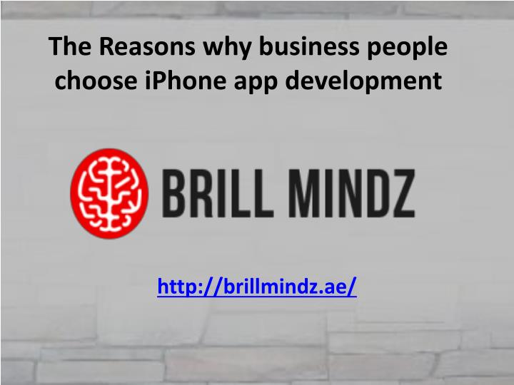 the reasons why business people choose iphone app development n.