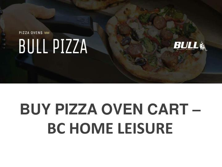 buy pizza oven cart bc home leisure n.