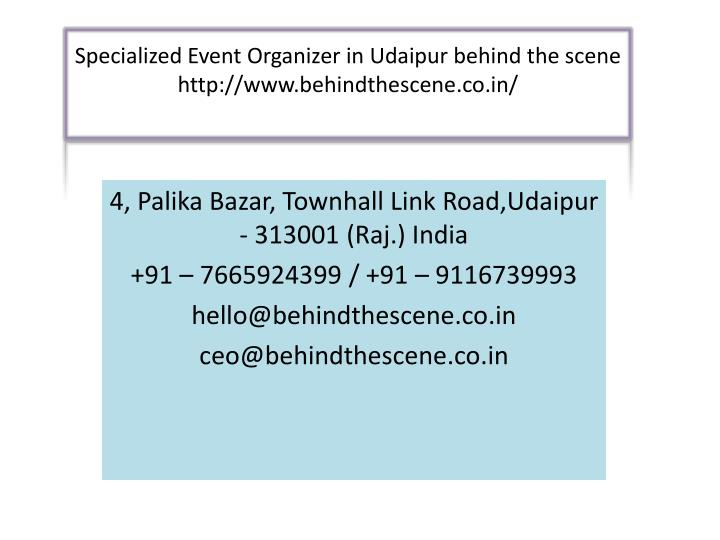 specialized event organizer in udaipur behind the scene http www behindthescene co in n.