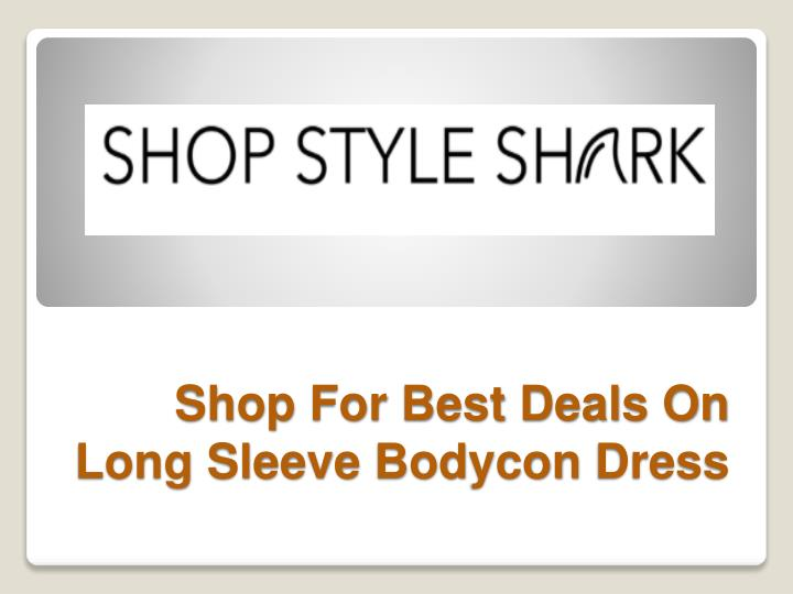 shop for best deals on long sleeve bodycon dress n.