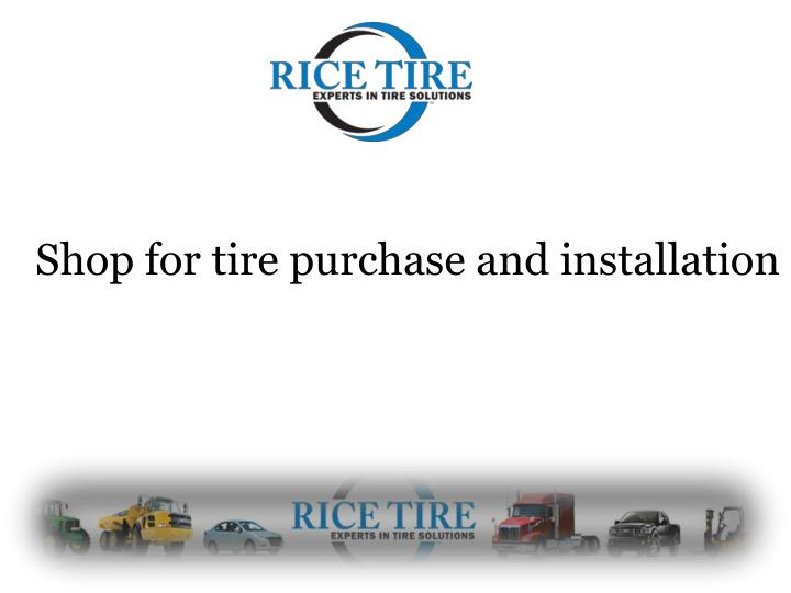 shop for tire purchase and installation n.
