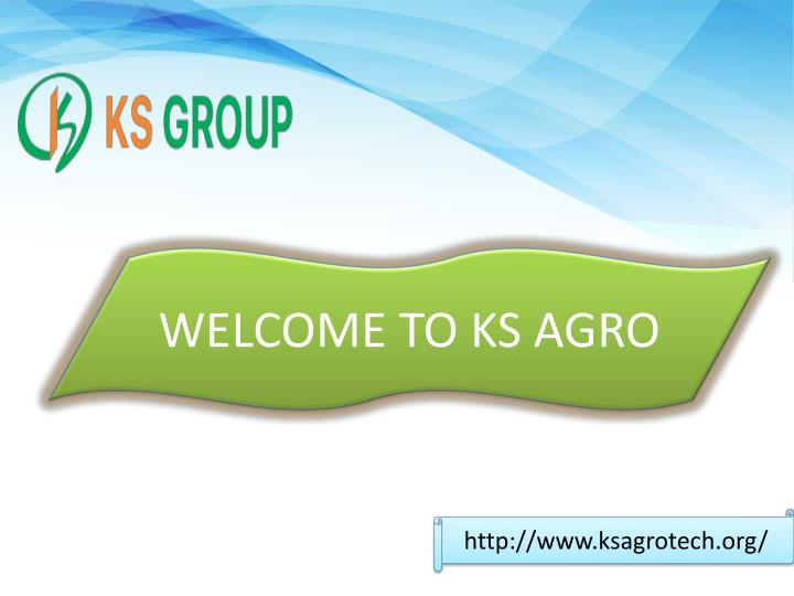 welcome to ks agro n.