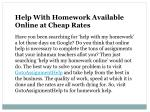 help with homework available online at cheap