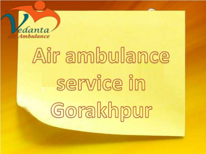 air ambulance service in gorakhpur n.