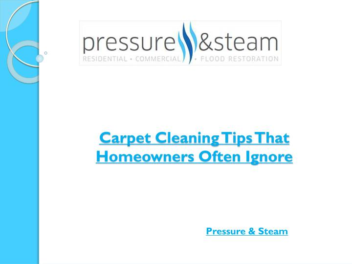 carpet cleaning tips that homeowners often ignore n.