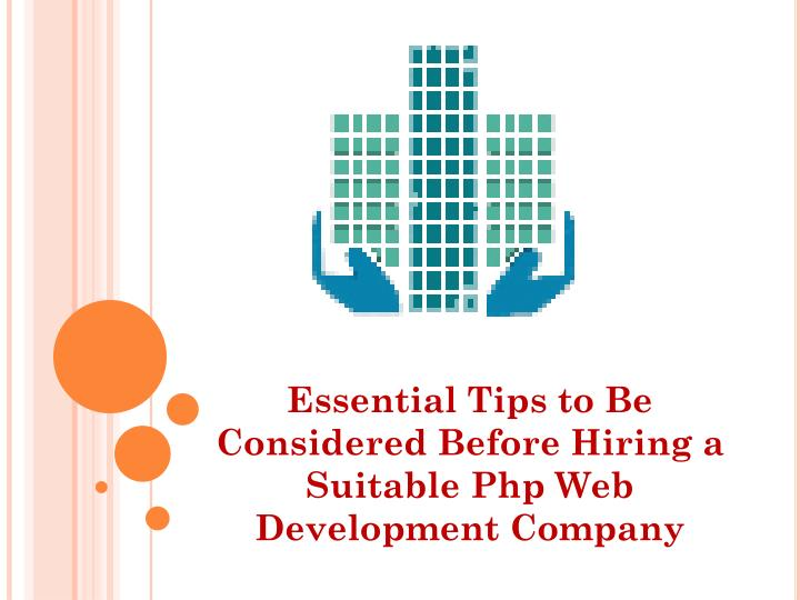 essential tips to be considered before hiring a suitable php web development company n.