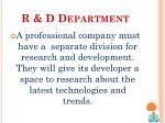 r d department