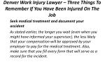 denver work injury lawyer three things to remember if you have been injured on the job 4