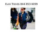 euro trends 844 853 6099 5