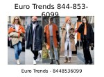 euro trends 844 853 6099 6