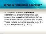 what is relational operator
