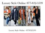 luxury style online 877 832 3599 4
