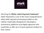 serching for white label payment gateway stark