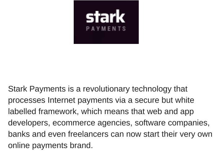 stark payments is a revolutionary technology that n.