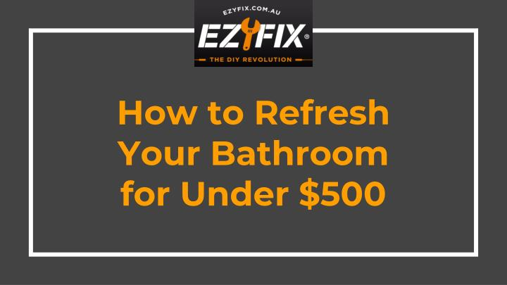 how to refresh your bathroom for under 500 n.