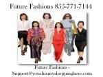 future fashions 855 771 7144 1