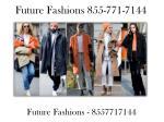future fashions 855 771 7144 3
