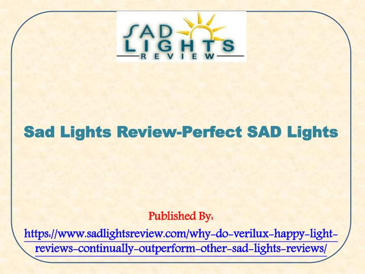 sad lights review perfect sad lights published n.
