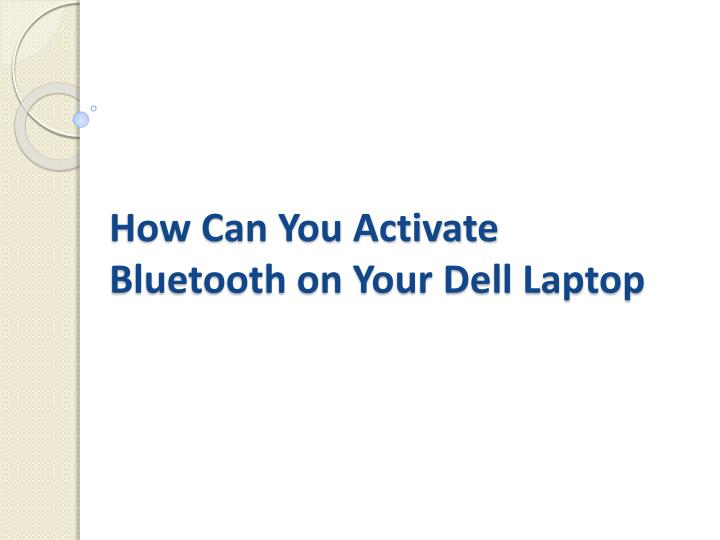 how can you activate bluetooth on your dell laptop n.