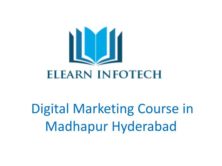 digital marketing course in madhapur hyderabad n.