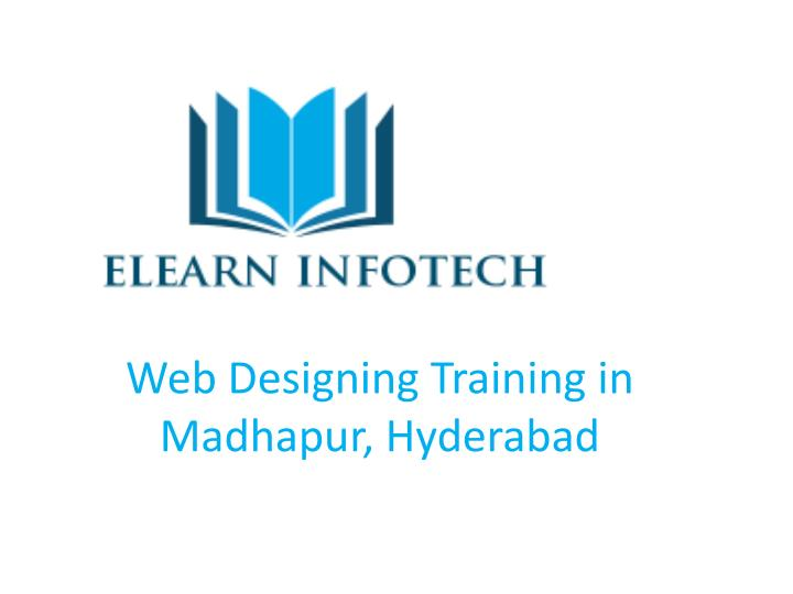 web designing training in madhapur hyderabad n.