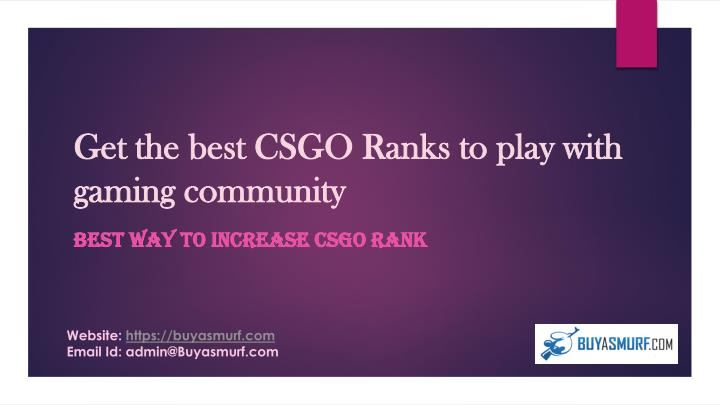 get the best csgo ranks to play with gaming community n.