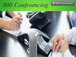 800 conferencing 2