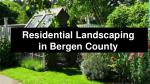 residential landscaping in bergen county