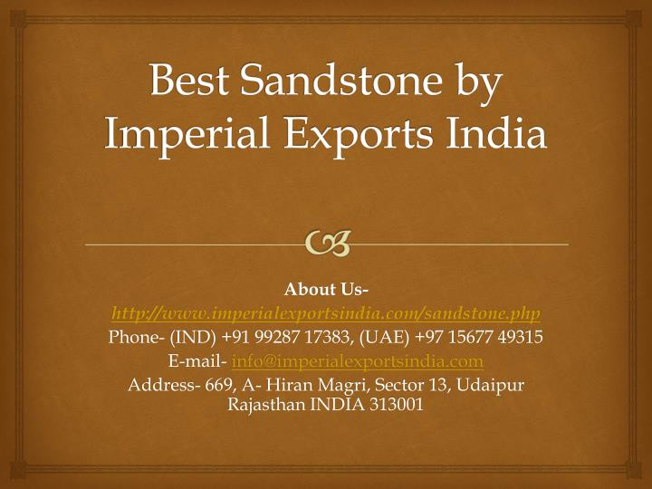 best sandstone by imperial exports india n.