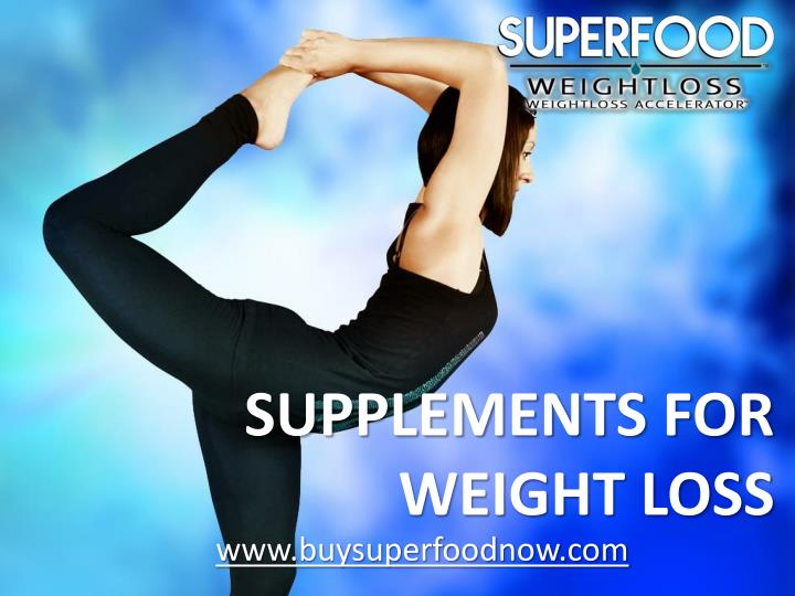 supplements for weight loss n.