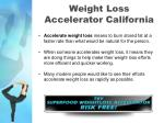 weight loss accelerator california