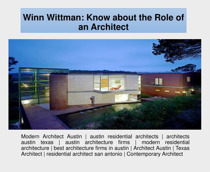 winn wittman know about the role of an architect n.