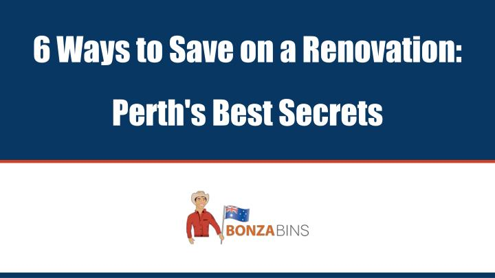 6 ways to save on a renovation perth s best secrets n.