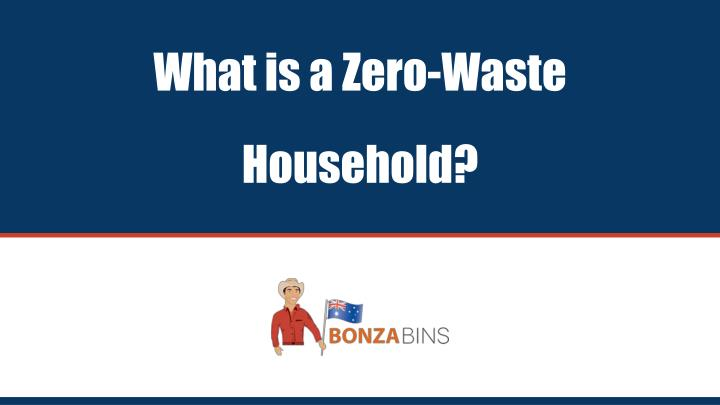 what is a zero waste household n.