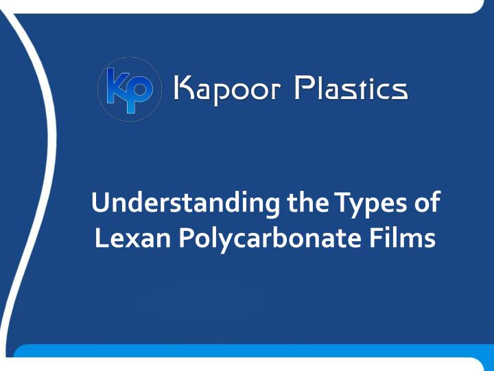 understanding the types of lexan polycarbonate n.