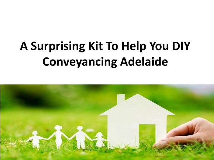 a surprising kit to help you diy conveyancing adelaide n.
