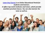 learn any course is an online educational portal