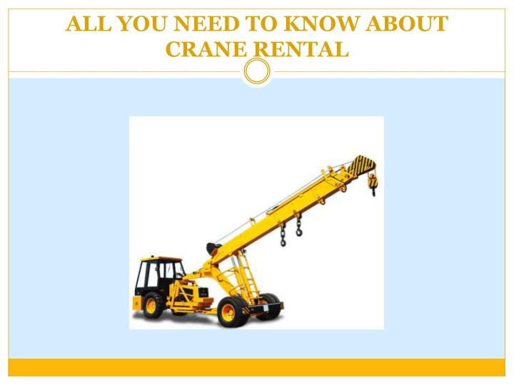 all you need to know about crane rental n.