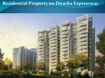 residential property on dwarka expressway