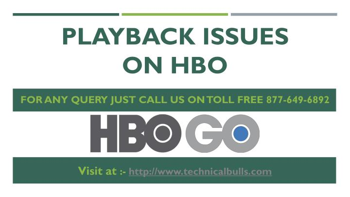 playback issues on hbo n.