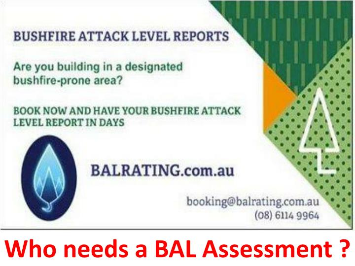 who needs a bal assessment n.