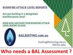 who needs a bal assessment