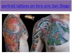 portrait tattoos on fore arm san diego