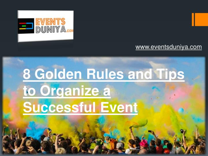 8 golden rules and tips to organize a successful event n.