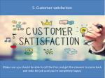 5 customer satisfaction