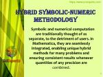 hybrid symbolic numeric methodology