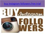buy instagram followers free trial